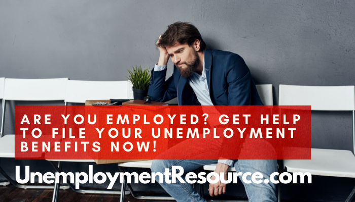 Are you Unemployed? File for your Unemployment Benefits Now!